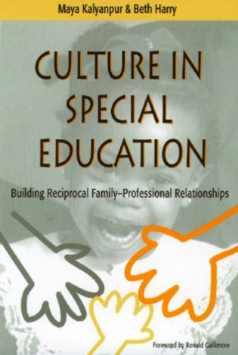 Culture in Special Education: Building Reciprocal Family...