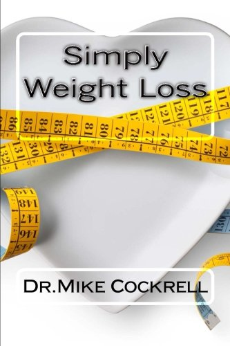 Simply Weight Loss [Cockrell, Dr Mike] (Tapa Blanda)