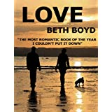 LOVE (romance books)by Beth Boyd
