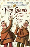 The Twin Giants: A Love Story