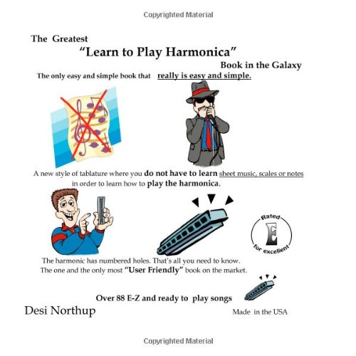 "The Greatest ""Learn To Play Harmonica"" Book In The Galaxy"