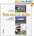 Solaranlagen: Handbuch der thermische...