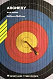 img - for Archery (Wm C Brown Sports and Fitness Series) book / textbook / text book