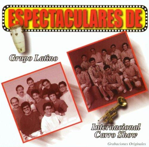 Internacional Carro Show - Espectaculares Grupo Latino Y Internacional Carro - Zortam Music