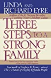 img - for Three Steps to a Strong Family book / textbook / text book