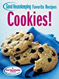 img - for Cookies! Good Housekeeping Favorite Recipes (Favorite Good Housekeeping Recipes) by Joanne Lamb Hayes (2004-04-01) book / textbook / text book