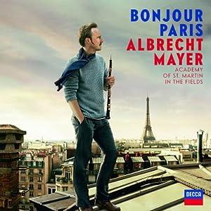 Albrecht Mayer - Bonjour Paris (2010)