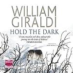 Hold the Dark | William Giraldi