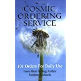 The Cosmic Ordering Service: 101 Orders for Daily Useby Stephen Richards