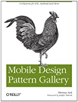 Mobile Design Pattern Gallery: UI Patterns for Mobile Applications ebook download