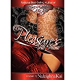 img - for The Pleasure's All Mine (Paperback) - Common book / textbook / text book