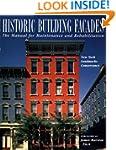 Historic Building Fa�ades: The Manual...