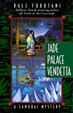 img - for By Dale Furutani Jade Palace Vendetta: A Samurai Mystery (Samurai Mysteries) (1st First Edition) [Hardcover] book / textbook / text book