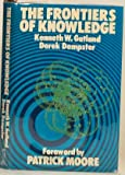 The frontiers of knowledge (0855230088) by Gatland, Kenneth William