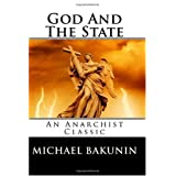God And The State ~ Michael Bakunin