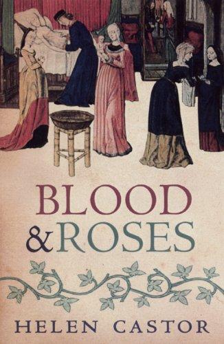 Helen Castor - Blood and Roses