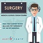 Surgery: Medical School Crash Course Hörbuch von  AudioLearn Medical Content Team Gesprochen von: Bhama Roget