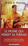 Le Moine Qui Vendit Sa Ferrari (Aventure Secrete) (French Edition) (2290344915) by Sharma, Robin