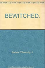 The Bewitched