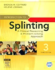 Introduction to Splinting,A Clinical Reasoning and Problem-Solving Approach