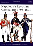 Napoleon's Egyptian Campaigns 1798-1801 (Men-at-Arms, Band 79)