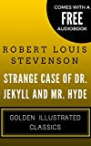 Strange Case Of Dr. Jekyll and Mr. Hyde: Golden Illustrated Classics (Comes with a Free Audiobook) (English Edition)