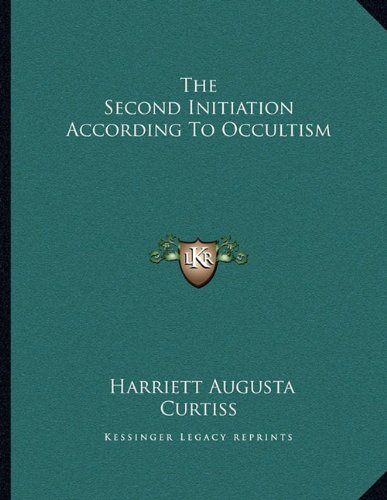 The Second Initiation According to Occultism