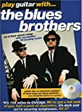 echange, troc Blues Brothers - Partition : Blues Brothers Play Guitar With + CD