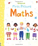 Felicity Brooks First Picture Maths (Usborne First Picture Books)