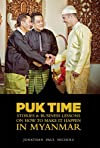 Puk Time Stories & Business Lessons on How to Make It Happen in Myanmar