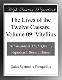 Image of The Lives of the Twelve Caesars, Volume 09: Vitellius