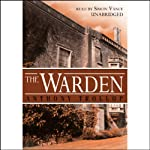The Warden (       UNABRIDGED) by Anthony Trollope Narrated by Simon Vance