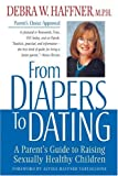 Image of From Diapers to Dating: A Parent's Guide to Raising Sexually Healthy Children