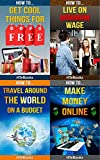 How To 4Pack - How To Get Cool Things For Free, How To Live on Minimum Wage, How To Travel Around The World On A Budget, How To Make Money Online (How To 4Packs)