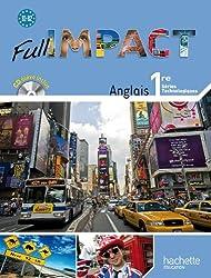 Full Impact 1res séries technologiques - Livre élève Format compact - Ed.2011