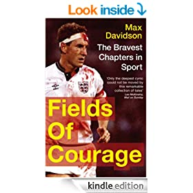 Fields of Courage: The Bravest Chapters in Sport