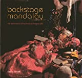 img - for Backstage Mandalay: The Netherworld of Burmese Performing Arts book / textbook / text book
