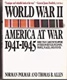 World War II, America at War 1941-1945 (0394585305) by Allen, Thomas B.