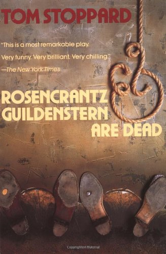 Rosencrantz and Guildenstern Are Dead