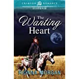 The Wanting Heart (Crimson Romance)by Rionna Morgan