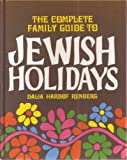 The Complete Family Guide to Jewish Holidays