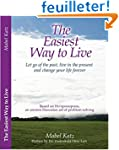 The Easiest Way to Live: Let Go of th...
