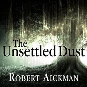 The Unsettled Dust Audiobook