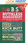 No B.S. Ruthless Management of People...
