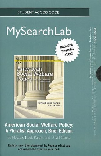 MySearchLab with Pearson eText -- Standalone Access Card -- for American Social Welfare Policy: A Pluralist Approach, Br