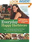 Everyday Happy Herbivore: Over 175 Qu...
