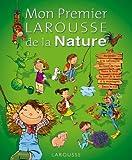 """Afficher """"Mon premier Larousse de la nature"""""""