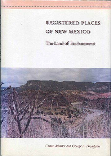 Registered Places of New Mexico: The Land of Enchantment (Registered Places of America)