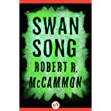 Swan Song ~ Robert R. McCammon