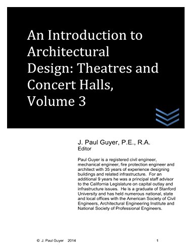 An Introduction to Architectural Design: Theatres and Concert Halls, Volume 3